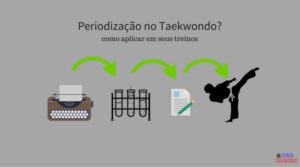 Periodização no Taekwondo