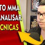 Gosto e Assisto MMA para analisar as técnicas
