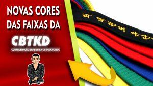 Novas cores das faixas da CBTKD