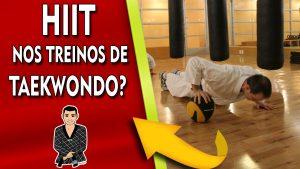 HIIT e o Taekwondo